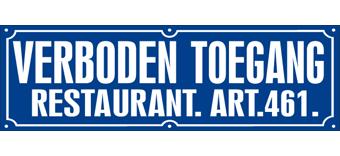 Restaurant Verboden Toegang